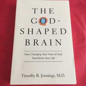 🌸The God Shaped Brain by Timothy R. Jennings, MD